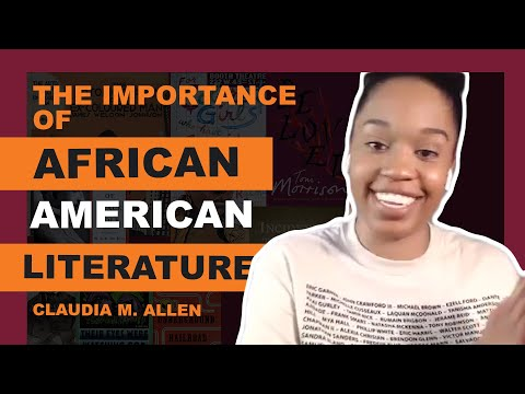The Importance Of African-American Literature (Claudia M. Allen)