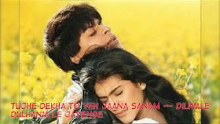 Sharukhan Hits Full Songs - Tujhe Dekha To Ye Jana Sanam with Lyrics I Dilwale Dulhania Le Jayenge