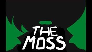 The Moss | Flipnote 3d Animation