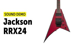 Jackson RRX24 - Sound Demo (no talking)