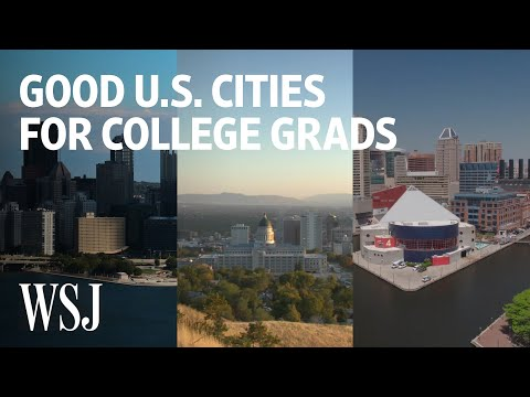 Three Of The Best U.S. Cities For Recent College Grads | WSJ