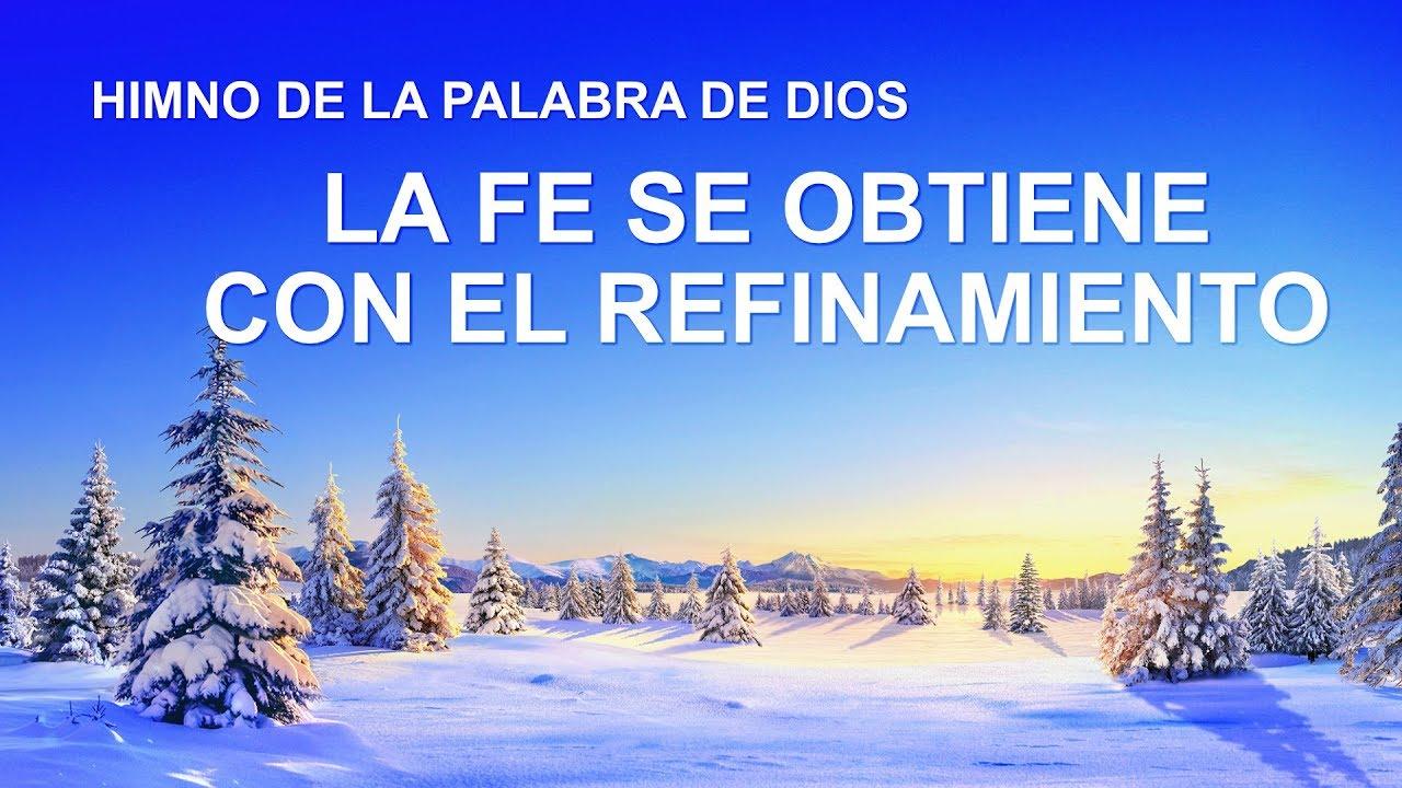 Canción cristiana   La fe se obtiene con el refinamiento