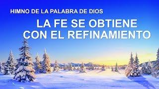 Canción cristiana | La fe se obtiene con el refinamiento
