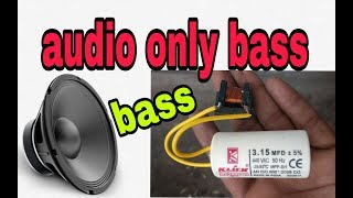 How to increase bass on subwoofer/using Capacitor and choke coil/speaker louder and high bass(korba)