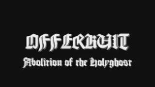Offerkult - abolition of the holyghost