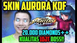 SKIN KOF AURORA!! ABIS 20.000 DIAMONDS ++ KUALITAS 10 JT BOSS!! KEREN PARAH BOSS!! - Mobile Legends