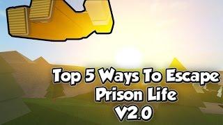 ROBLOX - TOP 5 BEST WAYS TO ESCAPE PRISON LIFE V2.0
