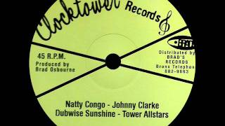 Johnny Clarke - Natty Congo + Version (CLOCKTOWER) 12""