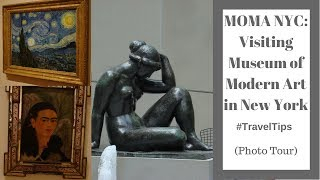 MOMA NYC: Visiting Museum of Modern Art in New York (Photo Tour) #TravelTips