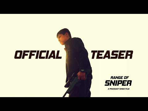Range of Sniper - Official Teaser