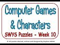 Say What You See - Week 10 - Computer Games and Characters