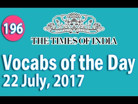 The Times of India Vocabulary (22 July, 2017) - Learn 10 New Words with Tricks   Day-196