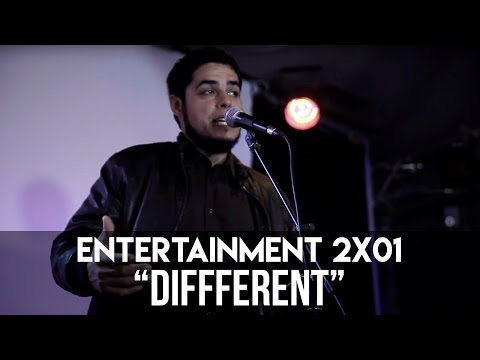 "ENTERTAINMENT- 2X01 ""Diffferent"""