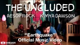 The Uncluded - Earthquake (Official Video)