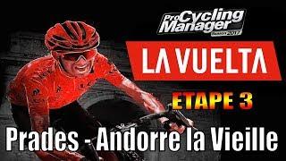 Vuelta 2017 Etape 3 Prades - Andorre la Vieille