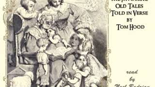 Fairy Realm: A Collection Of The Favourite Old Tales Told in Verse by Tom HOOD | Full Audio Book