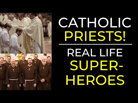 Why Are Priests Important? (Real Life Super Heroes!)