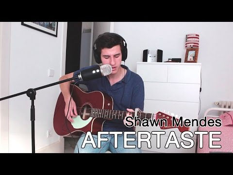 Shawn Mendes - Aftertaste (cover)