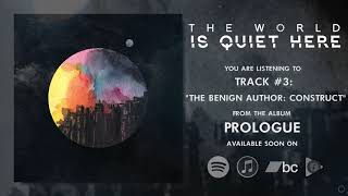 THE WORLD IS QUIET HERE - Prologue | PROG - METAL | FULL ALBUM!
