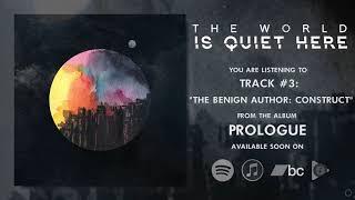THE WORLD IS QUIET HERE - Prologue | PROG - METAL | FULL ALBUM!