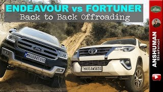 Toyota Fortuner vs Ford Endeavour | Offroading comparison | India | 2018