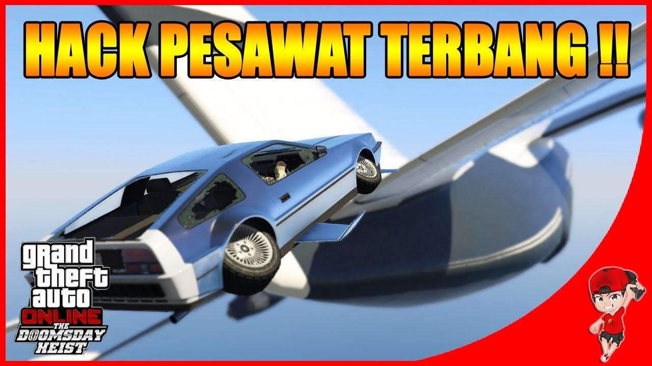 Gta V Online Doomsday 3 Seru Hack Pesawat Pakai Mobil Terbang Youtube