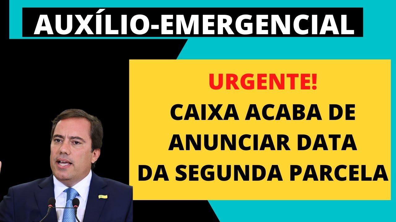 URGENTE! CAIXA ANUNCIA DATA DA SEGUNDA PARCELA DO AUXÍLIO EMERGENCIAL R$ 600,00