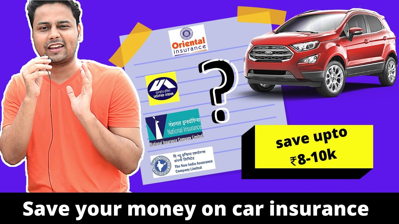 How To Choose Best Insurance For Your Car In 2020 Save Money On Car Insurance Youtube