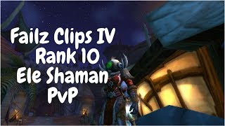 Failz Clips IV - Vanilla WoW Northdale Elemental Shaman r10 PvP-
