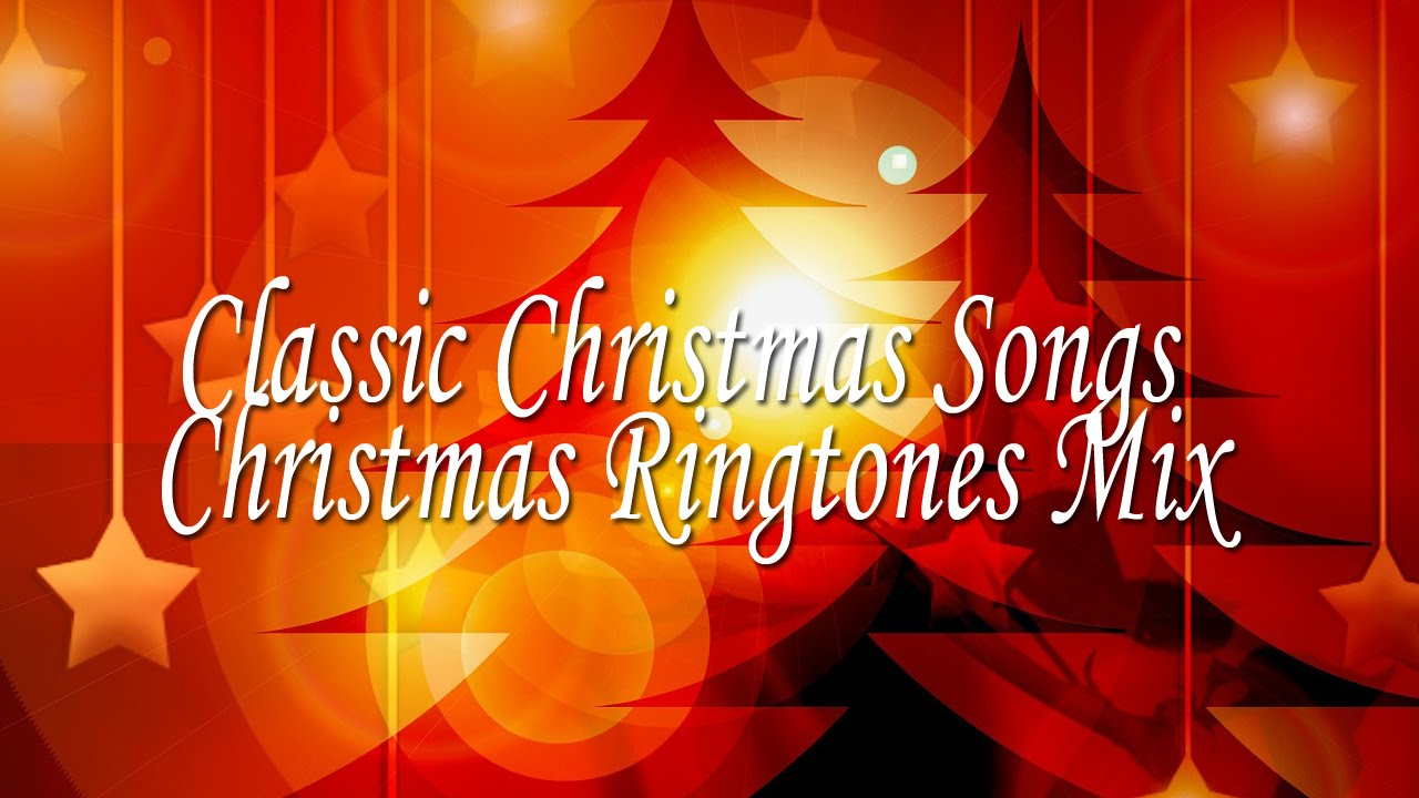 classic christmas songs christmas ringtones mix youtube - Christmas Ringtones