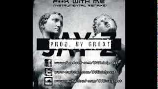 JAY Z FT. RICK ROSS - F**K WITH ME (Instrumental Remake) (Prod. by Great)