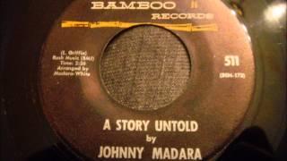 Johnny Madara - A Story Untold - Rare Philly Doo Wop