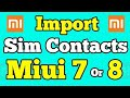 HOW TO COPY CONTACTS FROM SIM OR MICRO SD CARD IN MIUI DEVICE |EASY PROCESS|MIUI|REDMI NOTE 4