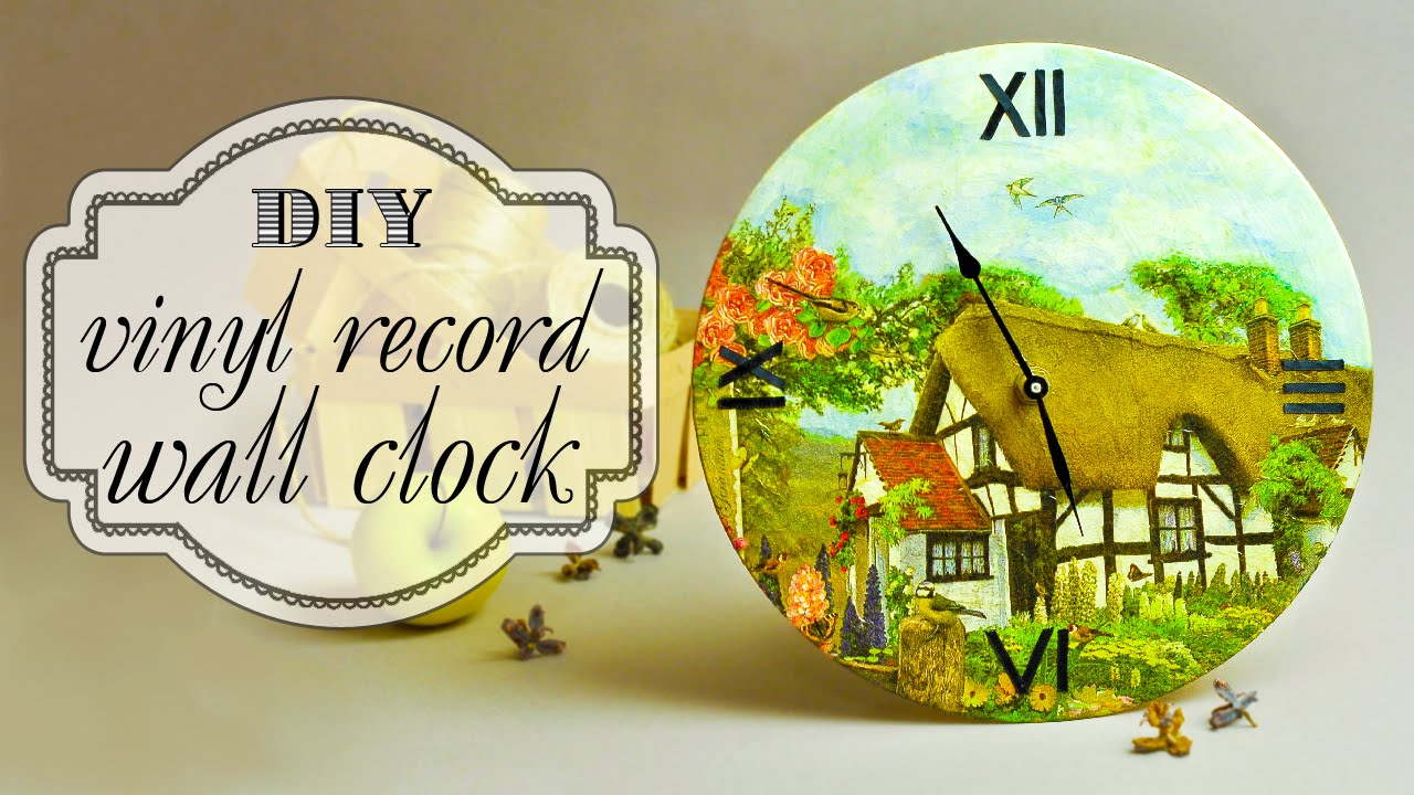 DIY Vinyl Record Wall Clock in Decoupage Technique - YouTube