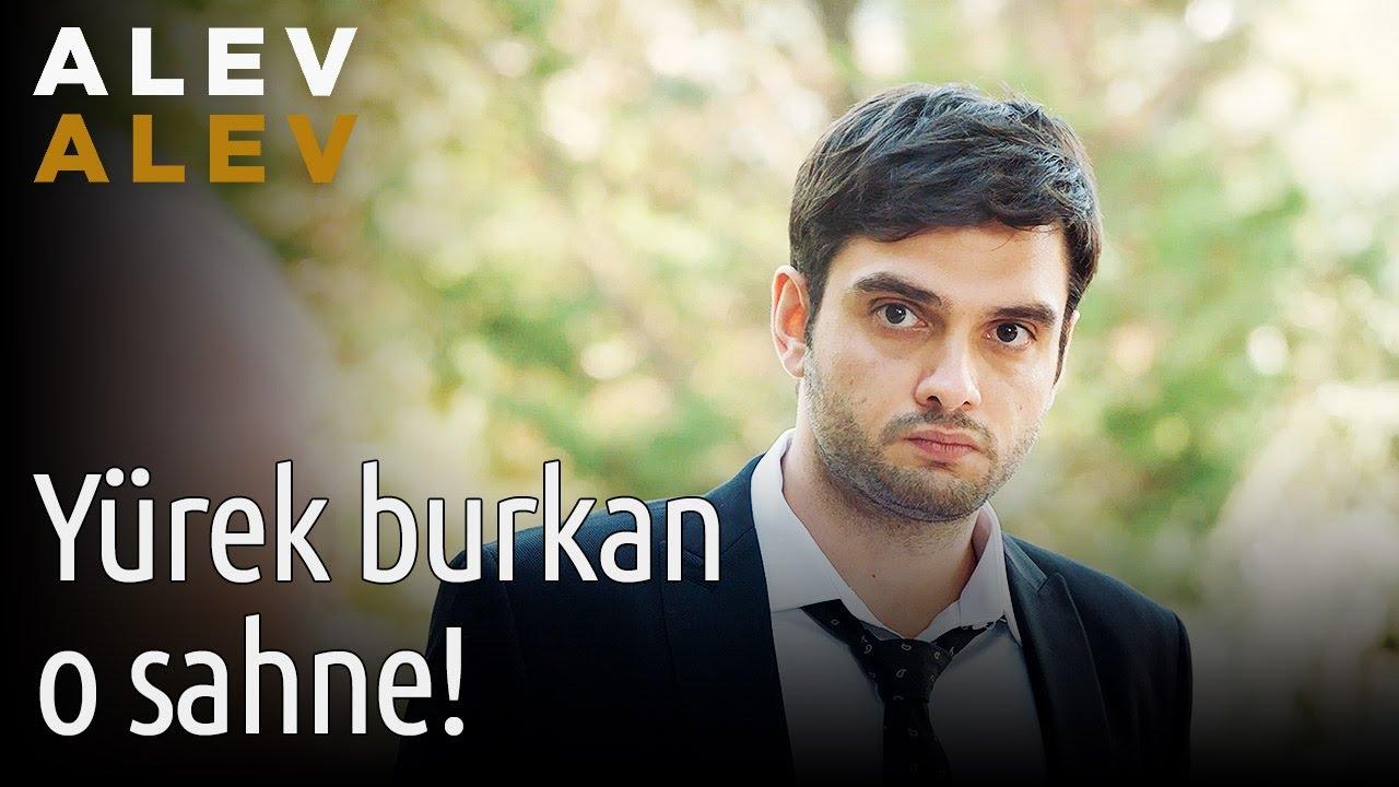 Alev Alev 2. Bölüm - Yürek Burkan O Sahne!