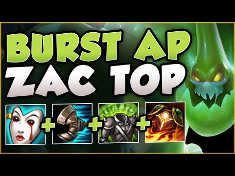 FULL AP BURST ZAC IN TOP LANE?? TOO TROLL OR NEW OP? ZAC SEASON 8 TOP GAMEPLAY! - League of Legends