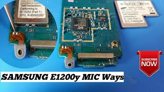 Samsung Gt-E1200Y MIC Problem Solution || Mic Not Working Problem Solution ||