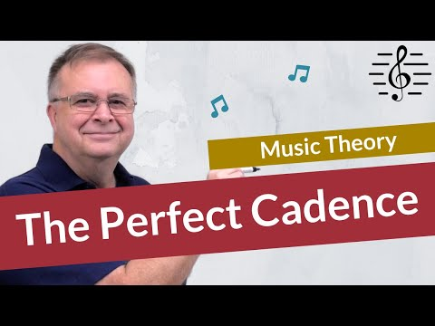 The Perfect Cadence - Music Theory