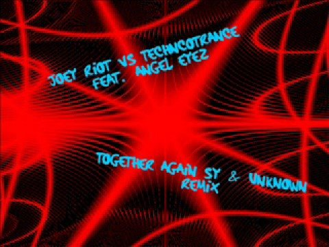 Joey Riot Vs Technotrance-Together Again