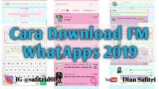 Gambar cover Cara Download WA Terbaru 2019 FM WhatsApp