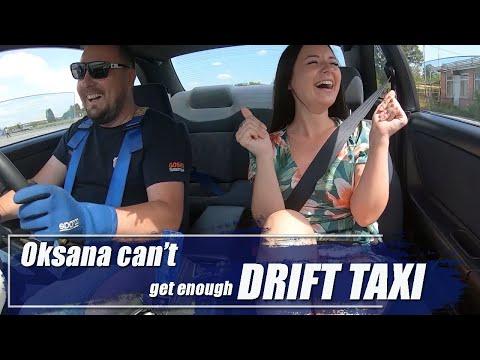 Oksana Can't Get Enough Drift Taxi
