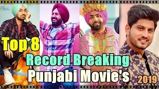 Top 8 Record Breaking Punjabi Movies Of 2019