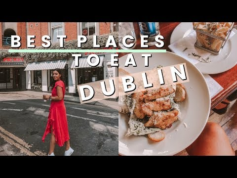 WHAT I EAT IN A DAY IN DUBLIN, IRELAND | BEST PLACES TO EAT