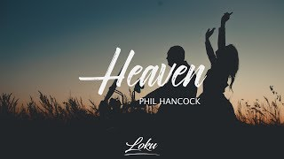 Download song Phil Hancock - Heaven (Lyrics)