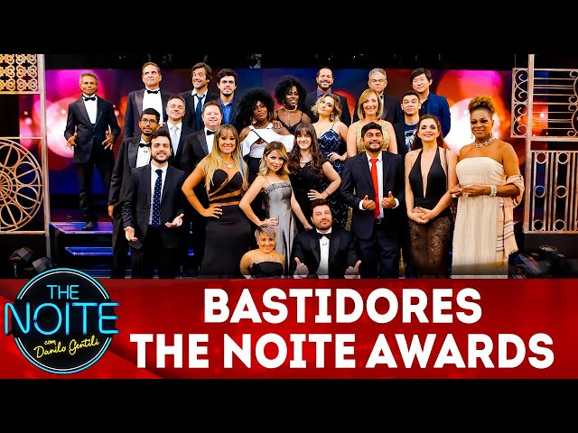 Exclusivo para Web: Bastidores The Noite Awards | The Noite (11/03/19)