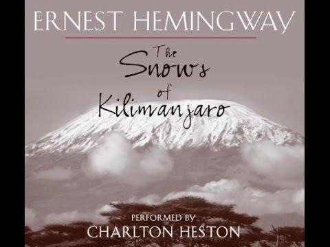 The Snows of Kilimanjaro  - mountain - Hemingway