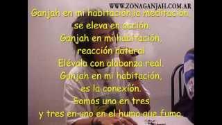 Zona Ganjah - Ganjah en mi Habitación (+ Letra) [SANAZION 2007]