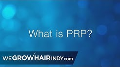 Platelet Rich Plasma (PRP) Hair Loss Treatment for Men & Women