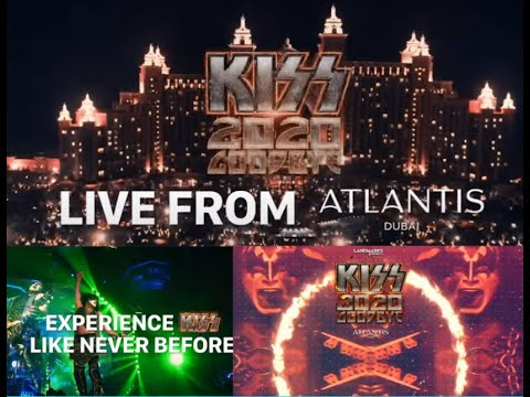"KISS announce New Years 2020 livestream concert from Atlantis Dubai ""Kiss 2020 Goodbye"""