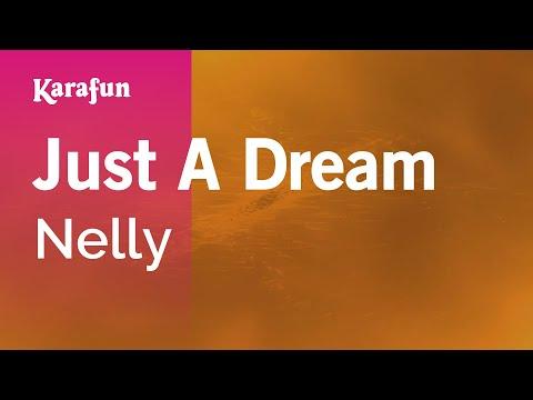Karaoke Just A Dream - Nelly *